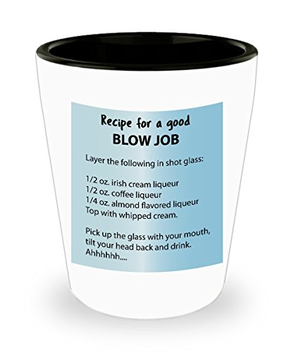 Novelty Shot Glass Gag Gift - Recipe for a Good Blow Job