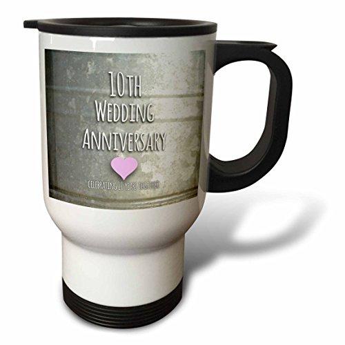 3dRose 10th Wedding Anniversary Gift-Tin Stainless Steel Travel Mug 14-Oz