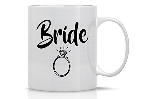 Funny Coffee Mug 11OZ - Bride Mug – Coffee mugs for Brides - Perfect Gift for Engagements and Weddings - Crazy Bros Mugs