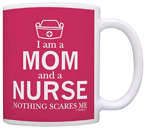 Mothers Day Gift Im a Mom and a Nurse Nothing Scares Me RN Nurse Gift Mom Mug Tea Cup Pink