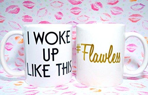 I Woke up Like This Flawless GOLD Coffee Mug 11 Oz Ceramic Coffee Mug 11 Oz Coffee Cup Can Be Used As a Travel Mug