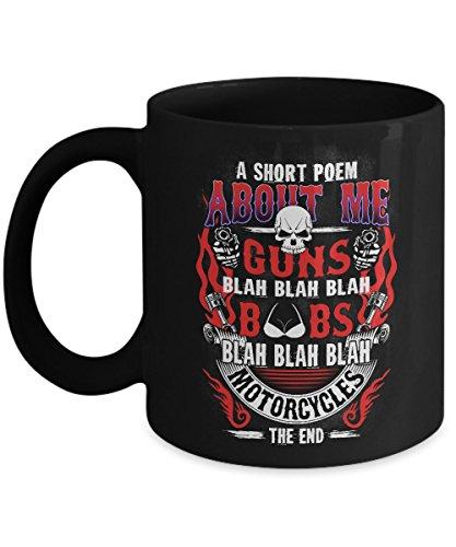a short poem about me guns boobs mug