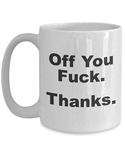 Funny Swearing Mugs - Fuck Off Mug - Funny Swearing Gifts for Women - Funny Work Mugs Coffee - Middle Finger Coffee Mug - Fuck Mugs
