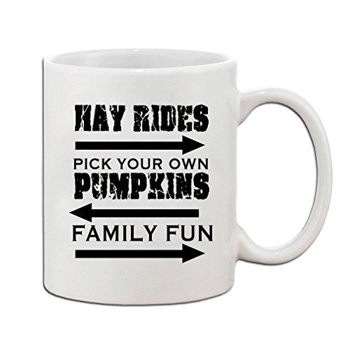 Hay Rides Pick Your Own Pumpkins Family Fun Funny Holidays Ceramic Mug Cup 11oz - Holiday Christmas Hanukkah Gift