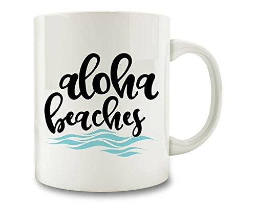 Aloha Beaches Coffee Mug vacation D70