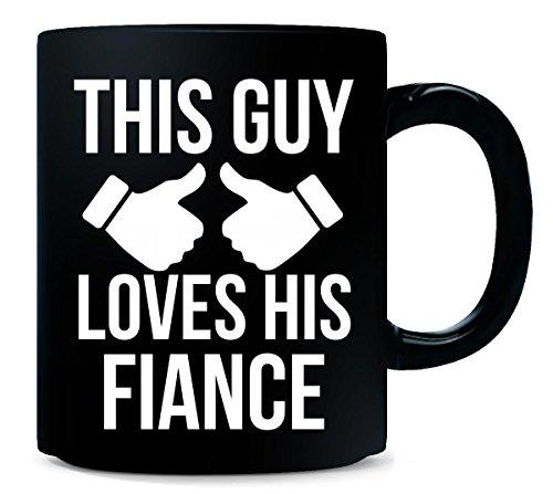 This Guy Loves His Fiance - Mug