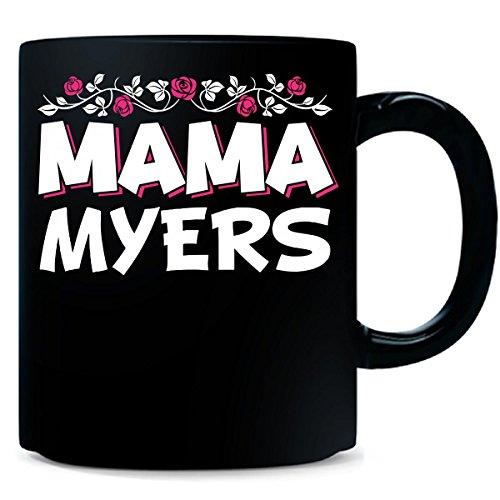 Mama Myers - Mug