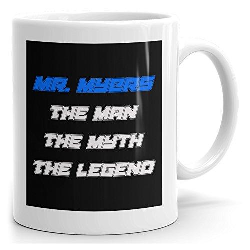 Personal Mr Myers Mug - The Man The Myth The Legend - for Coffee Tea Chocolate - 15oz White Mug - Blue