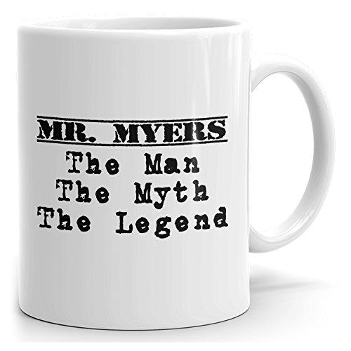Personalized Mr Myers Mug - The Man The Myth The Legend - Gifts for Men Husband Father Boyfriend - 15oz White Mug