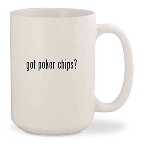 got poker chips - White 15oz Ceramic Coffee Mug Cup