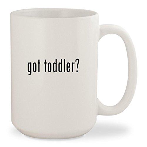 got toddler - White 15oz Ceramic Coffee Mug Cup