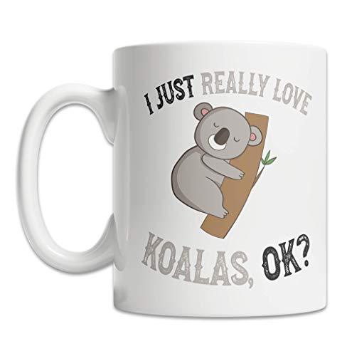 I Love Koalas Mug for Koala Bear Lovers 11oz - Cute and Funny Koala Mug