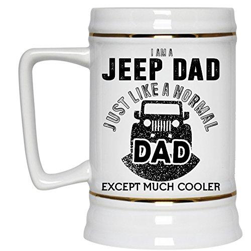 Cool Gift For Dad Beer Stein 22oz I Am A Jeep Dad Beer Mug Beer Mug-White