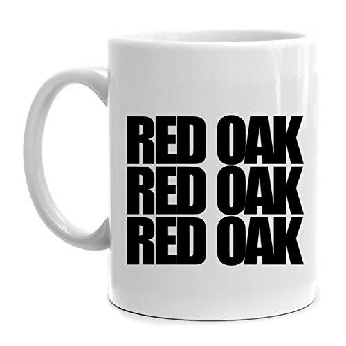Eddany Red Oak three words Mug
