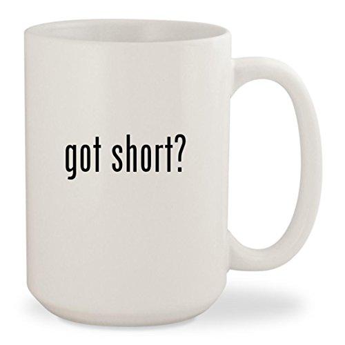 got short - White 15oz Ceramic Coffee Mug Cup