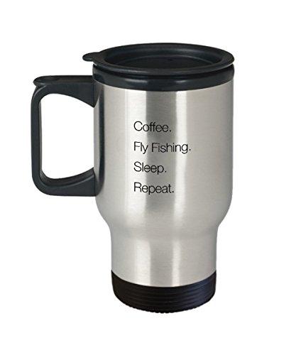 Coffee fly fishing sleep repeat travel mug
