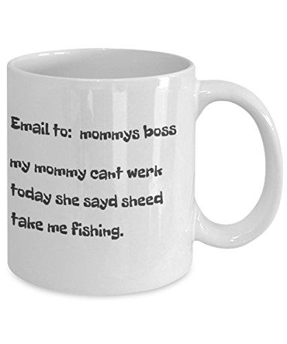 Fly Fishing Mug - Email To Mommys Boss Coffee Mug