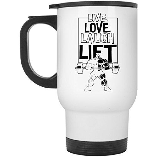 Cool Sport Travel Mug Live Love Lift Mug Travel Mug - White