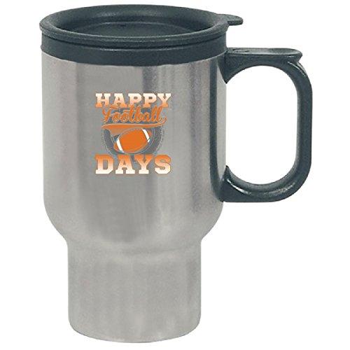 Happy Football Days For Football Fans Sports - Travel Mug