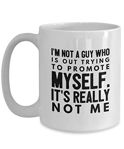 Baseball Coffee Mug 15 Oz - Im Not A Guy Trying To Promote Myself Major League Team Present For Family Boyfriend Dad Husband Sports Fan Coach Player