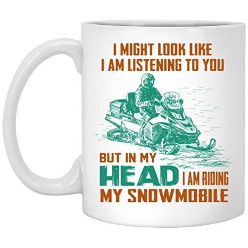Ceramic Coffee Mug Birthday Christmas Gift I am Riding My Snowmobile White Coffee Mug 11oz