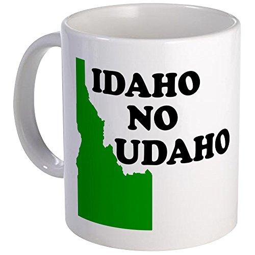 CafePress - IDAHO NO UDAHO SHIRT TSHIRT T Mug - Unique Coffee Mug Coffee Cup